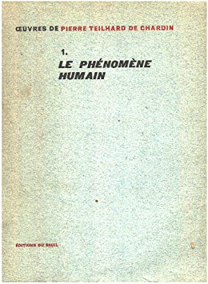 Oeuvres tome 1 / le phénomène humain