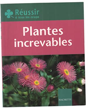 Plantes increvables