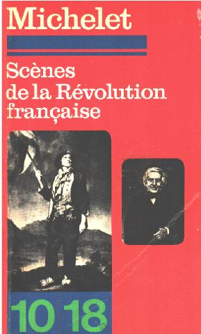 Scènes de la révolution francaise: Michelet