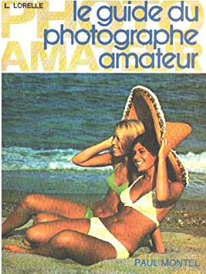 Le Guide du photographe amateur