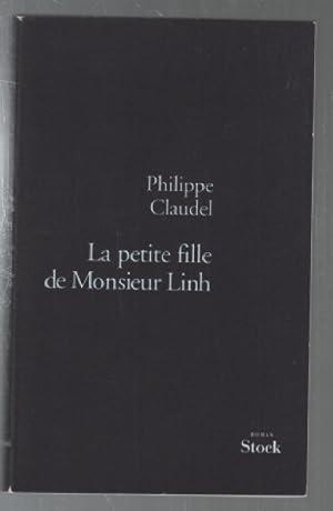 La petite fille de Monsieur Linh: Philippe Claudel
