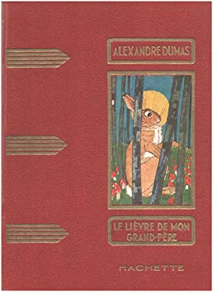 Le lièvre de mon grand père / illustrations de félix Lorioux