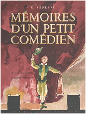 Mémoires d'un petit comédien / illustrations de jacques Touchet