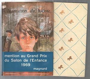 La maison du batiou (illustartions de Gourlier): Francine De Selve