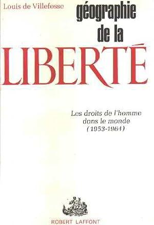 Geographie de la liberté/ les droits de: De Villefosse Louis