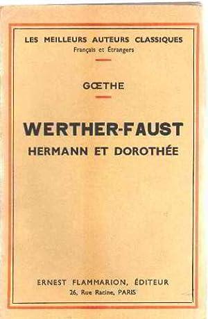 Werther-faust hermann et dorothée: Goethe