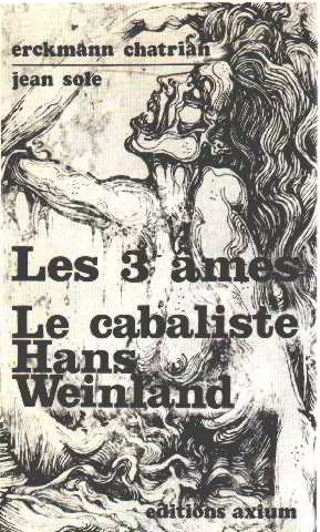 Les 3 ames-le cabaliste hans weinland/ illustrations: Erckmann-chatrian