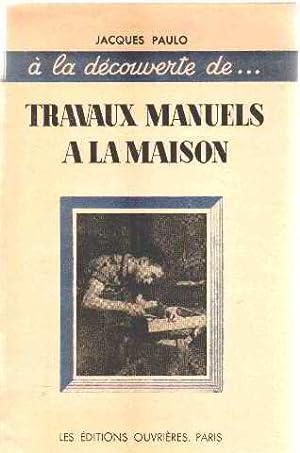 Travaux manuels abebooks for Evaluation travaux maison