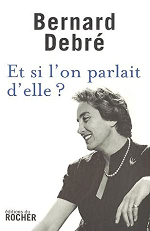 Et si l'on parlait d'elle