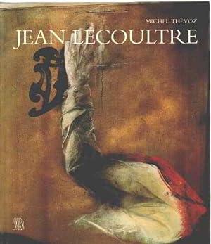 Jean Lecoultre: Michel Thévoz, Jean