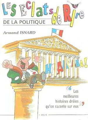 Les éclats de rire de la politique: Armand Isnard