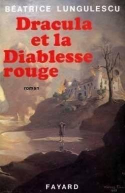 Dracula et la Diablesse rouge: Béatrice Lungulescu, Georges