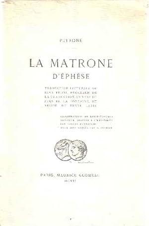 La Matrone d'Ephèse. Traduction littérale de Jean: Petrone