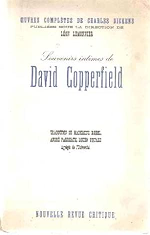 Souvenirs intimes de david copperfield: Dickens Charles