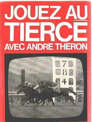 Jouez au tiercé: Theron André