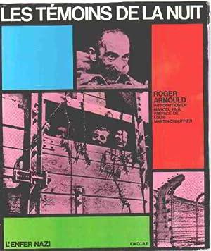 L'enfer nazi/ les temoins de la nuit: Arnoauld Roger