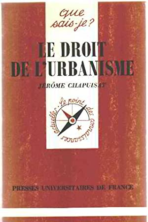 Le Droit De L'urbanisme: Chapuisat Jerome