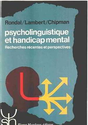 Psycholinguistique et handicap mental: Rondal/ Lambert /