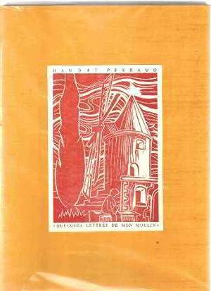 Quelques lettres de mon moulin / linogravures: Daudet Alphonse