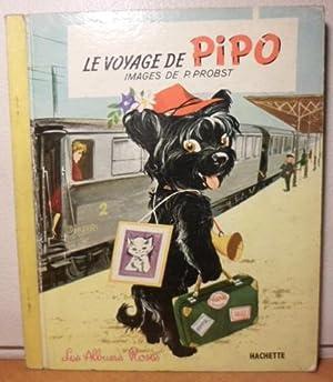 LE VOYAGE DE PIPO: PROBST P.