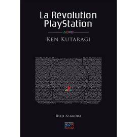 La révolution PlayStation - Ken Kutaragi.: Reiji Asakura
