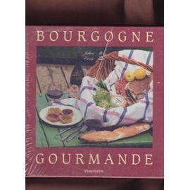 Bourgogne gourmande: More, Julian