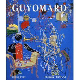 Guyomard- Une Encyclopédie Hédoniste Du Leurre: Philippe Curval