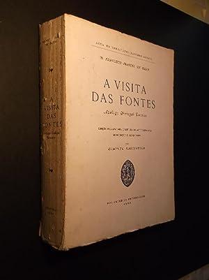A Visita das Fontes Apólogo Dialogal Terceiro: Melo (D. Francisco