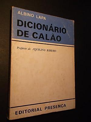 Dicionário do Calão Prefácio de Aquilino Ribeiro: Lapa (Albino)