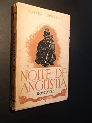 Noite de Angústia: Soromenho (Castro)