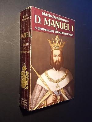 D. Manuel I - A Epopeia dos: Domingues (Mário)