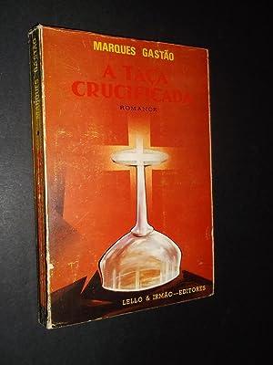 A Taça Crucificada: Gastão (Marques)