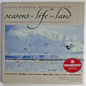 Arctic National Wildlife Refuge: Seasons of Life: Banerjee, Subhankar; Matthiessen,