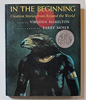 In the Beginning: Creation Stories from Around the World