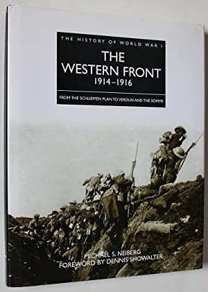 The Western Front 1914-1916 : From the: Neiberg, Michael S.;