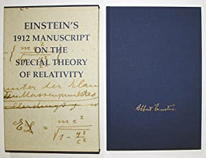 Einstein's 1912 Manuscript on the Special Theory of Relativity: Einstein, Albert