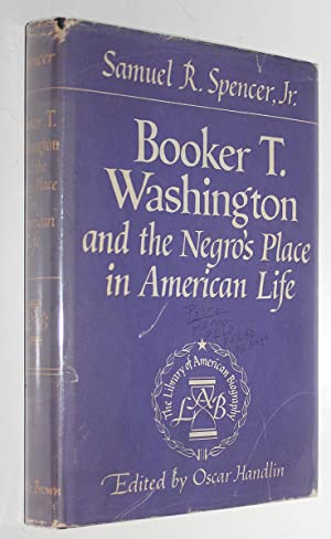 Booker T. Washington and the Negro's Place in American Life