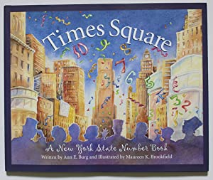 Times Square: A New York State Number: Burg, Ann E.