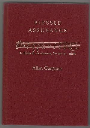 Blessed Assurance: Gurganus, Allan