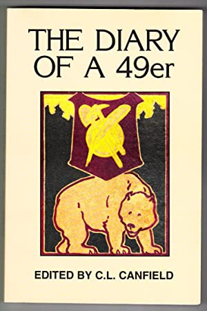 The Diary of a 49er: Canfield, Chauncey L.