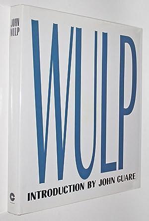 John Wulp: Wulp, John; Guare, John (Introduction)