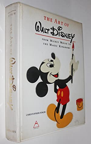 The Art of Walt Disney: From Mickey Mouse to the Magic Kingdom