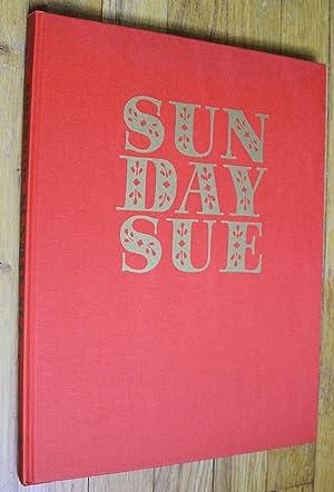 Sunday Sue: Haan, Karl De