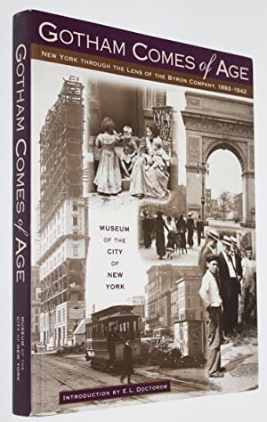 Gotham Comes of Age: New York Through the Lens of the Byron Company, 1892-1942