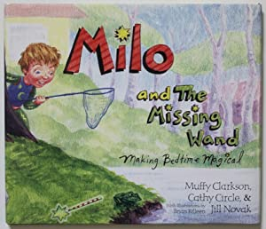 Milo and the Missing Wand: Making Bedtime Magical