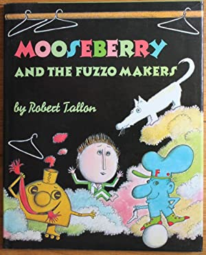 Mooseberry and the Fuzzo Makers