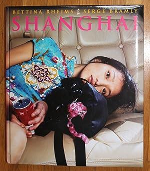 Shanghai: Rheims, Bettina; Bramly,