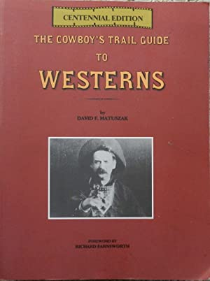 The Cowboy's Trail Guide to Westerns : Centennial Edition