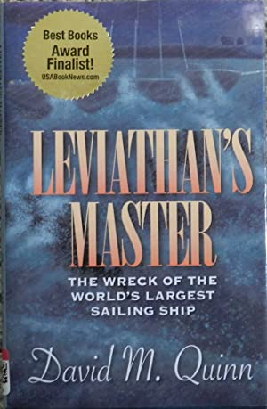 Leviathan's Master : The Wreck of the World's Largest Sailing Ship