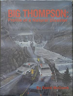 Big Thompson : Profile of a Natural Disaster